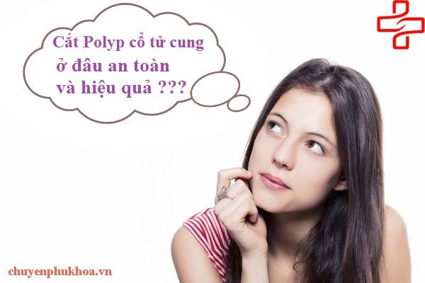 cat-polyp-tu-cung-o-dau-an-toan-hieu-qua
